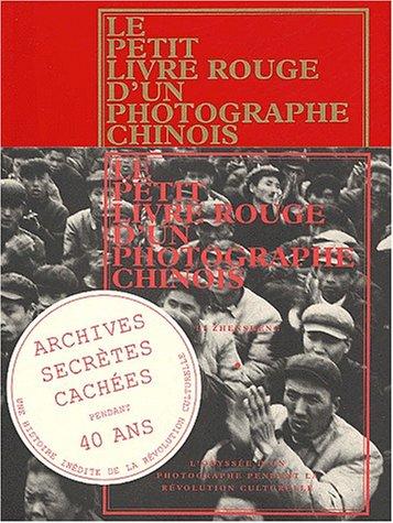 Le petit livre rouge d'un photographe chinois par Li Zhensheng