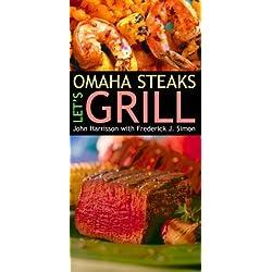 Omaha Steaks: Let's Grill by John Harrisson (2001-03-27)