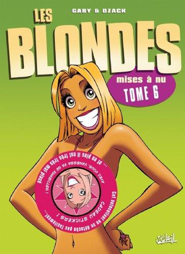 Les Blondes T06 : Mises à nu