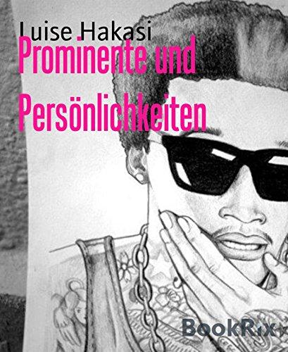 Prominente und Persönlichkeiten