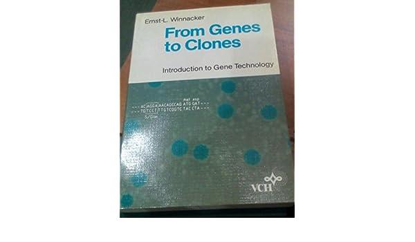 FROM GENES TO CLONES WINNACKER PDF