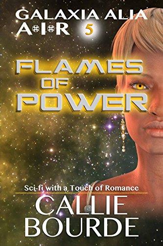 Flames of Power: Book 5 - Galaxia Alia AIR (English Edition)