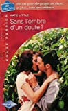 sans l ombre d un doute collection harlequin collection rouge passion n? 1210