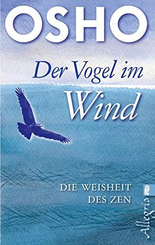 Der Vogel im Wind: Die Weisheit des Zen (0)