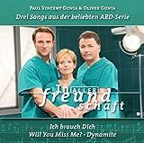 In aller Freundschaft - Drei Songs aus der beliebten ARD-Serie