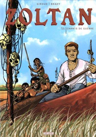 Zoltan, Tome 1 : Chants de Guerre