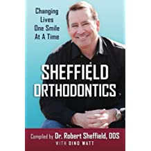 Changing Lives One Smile At A Time: Sheffield Orthodontics
