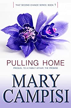 Pulling Home: That Second Chance, Book 1 by [Campisi, Mary]