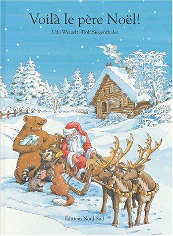 Voilà le père Noël ! par Udo Weigelt