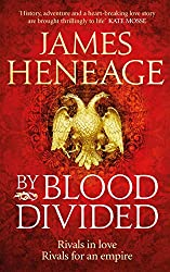 By Blood Divided: The epic historical adventure from the critically acclaimed author