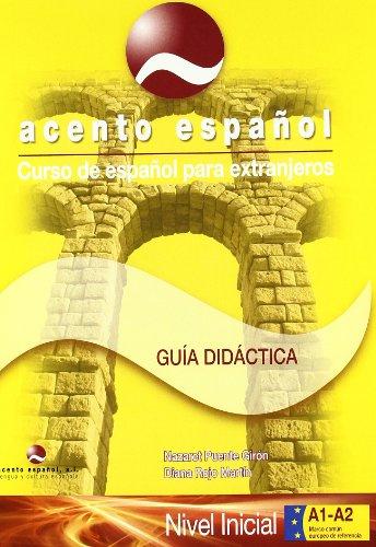 Curso de español para extranjeros / Spanish Course for foreigners: Acento Español, A1+A2. Guía didáctica del profesor con Fichas fotocopiables. 2010.