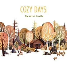 Cozy Days: The Art of Iraville (3dtotal Illustrator Series)