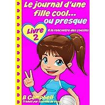 Le journal d'une fille cool... ou presque - Livre 2 - A la rencontre des cousins