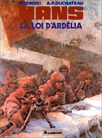 Hans - tome 5 - Loi d'Ardélia (La)