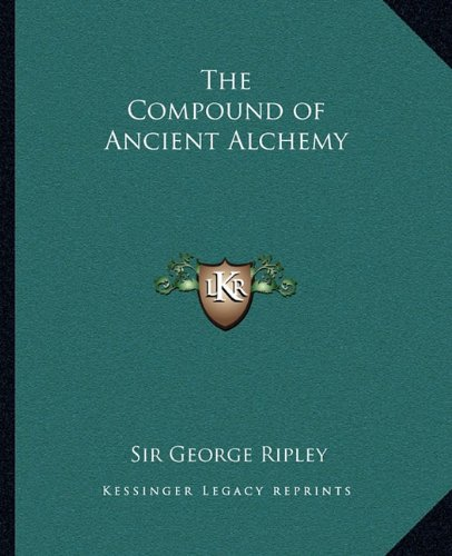 The Compound of Ancient Alchemy