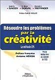 Résoudre les problèmes par la créativité - La Méthode CPS