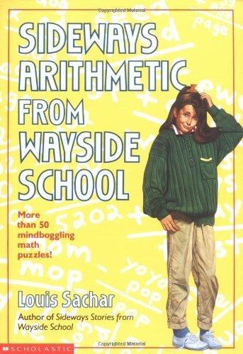 Sideways Arithmetic From Wayside School by Sachar, Louis (1994) Mass Market Paperback