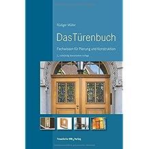 Das Türenbuch: Fachwissen für Planung und Konstruktion.