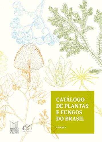 Catálogo de plantas e fungos do Brasil - Vol. 2 (Portuguese Edition) por Rafaela Campostrini Forzza