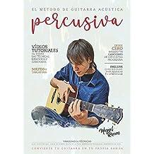 El Método de Guitarra Acústica Percusiva: ...