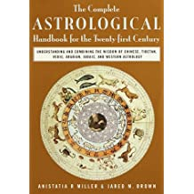 Complete Astrological Handbook for the Twenty First Century