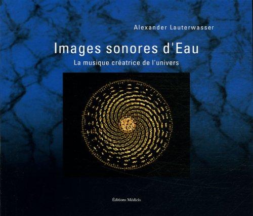 Images sonores d'Eau : La musique créatrice de l'univers