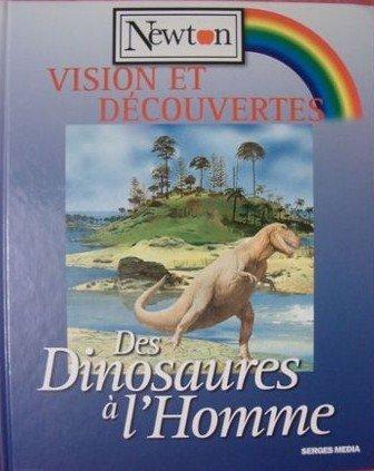 Des dinosaures à l'homme