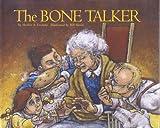 The Bone Talker by Shelley A Leedahl (2005-08-02)