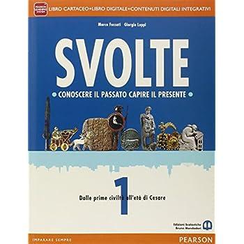 Svolte. Per Le Scuole Superiori. Con E-Book. Con Espansione Online: 1