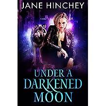 Under a Darkened Moon (Hearts on Fire Book 3)