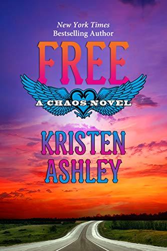 Free (Chaos Series Book 7) (English Edition) par Kristen Ashley