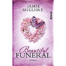 Beautiful Funeral: Roman (Maddox-Brüder, Band 5)