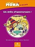 Je lis avec Mona et ses amis CP : Album 1, Un drôle d'anniversaire
