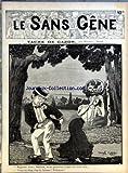 SANS GENE (LE) [No 123] du 17/06/1905 - TACHE DE GAZON PAR M. MOTET UN PLONGEON MARSEILLAIS - A.F. GALIPAUX PAR OCTAVE PRADELS - DESSIN DE DOUS-Y-NELL PAUVRE PECHEUR PAR JEAN D'AURIAN