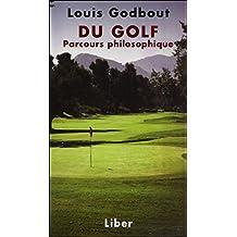 Du golf - Parcours philosophique