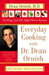 Everyday Cooking with Dr. Dean Ornish...