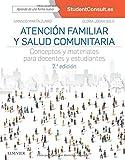 Atención familiar y salud comunitaria - 2ª edición