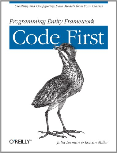 programming-entity-framework-code-first-creating-and-configuring-data-models-from-your-classes