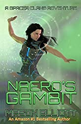 Naero's Gambit (A Spacer Clans Adventure Book 2) (English Edition)