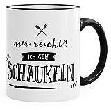 Kaffee-Tasse Spruch Mir reichts ich geh schaukeln MoonWorks® schwarz unisize