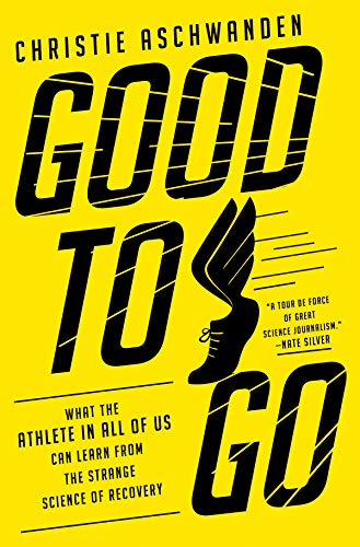 21a29b913f Good to Go  What the Athlete in All of Us Can Learn from the Strange