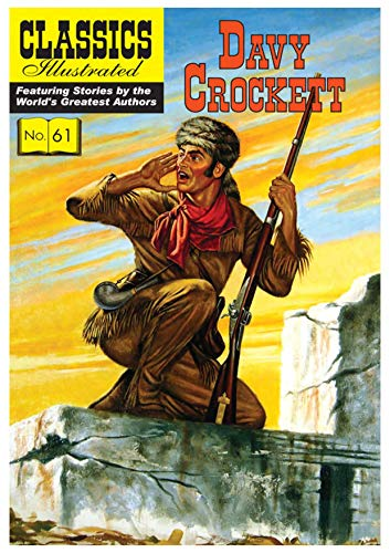 Davy Crockett (Classics Illustrated, Band 61)