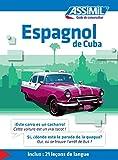 espagnol de cuba guide de conversation