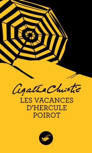 Les vacances d'Hercule Poirot (Nouvelle traduction révisée) (Masque Christie) par Agatha Christie