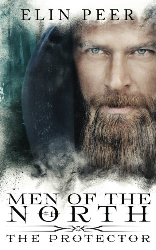 The Protector: Volume 1 (Men of the North #1)