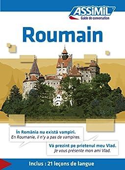 Roumain - Guide de conversation (Guide de conversation Assimil)