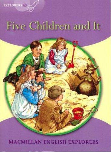 Explorers 5 Five Children and It (MAC Eng Expl Readers)