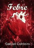 Febre (Portuguese Edition)