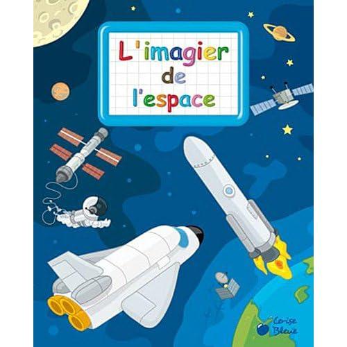 Espace (imagiers créatifs)