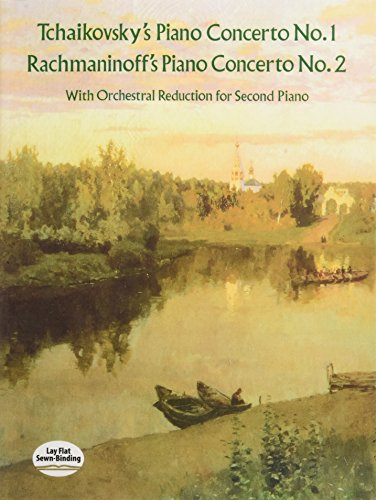 Tchaikovsky: Piano Concerto No.1/Rachmaninov: Piano Concerto No.2 (2 Piano Score) (Dover Music for Piano)